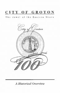 Icon of City Of Groton 100 Years - A Historical Overview