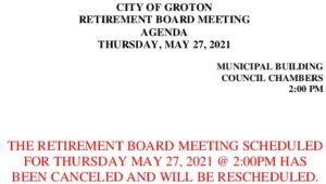 Retirement Board 5-27-21 Cancellation