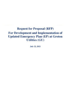 RFP For Development And Implementation Of Updated Emergency Plan At Groton Utilities 7-22-2021